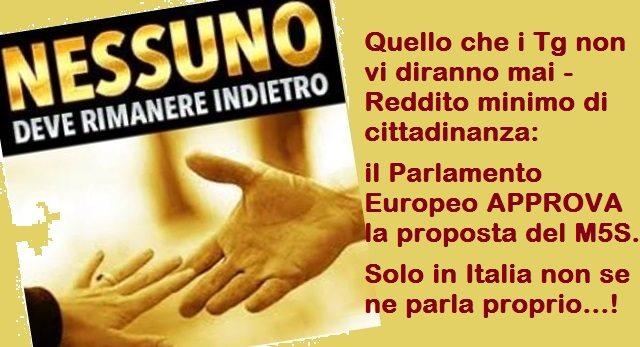 Quello che i Tg non vi diranno mai – Reddito minimo di cittadinanza: il Parlamento Europeo APPROVA la proposta del M5S. Solo in Italia non se ne parla proprio…!